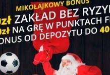 Bonusy powitalne Fortuna - Mikołajki 2018