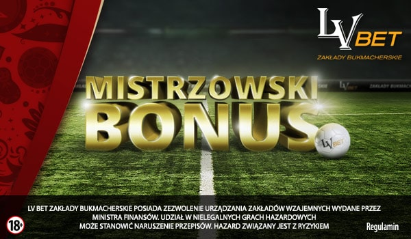 Mistrzowski bonus LV BET. 200 PLN dla każdego!