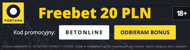 fortuna kod bonusowy. Freebet 20 PLN