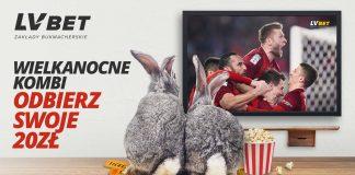 20 PLN na Wielkanoc od bukmachera LV BET!